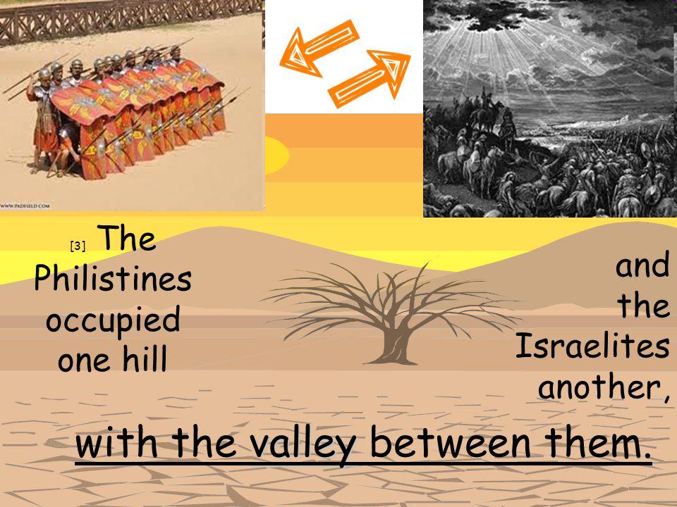 [3] The Philistines occupied